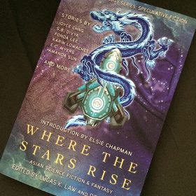 Where the Stars Rise: Asian Science Fiction and Fantasy — Read an Excerpt