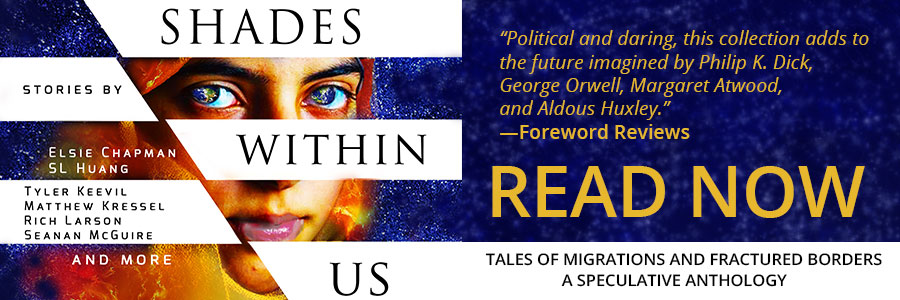 Shades Within Us: Tales of Migrations and Fractured Borders edited by Susan Forest and Lucas K. Law