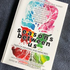 Seasons Between Us: Tales of Identities and Memories— Read an Excerpt
